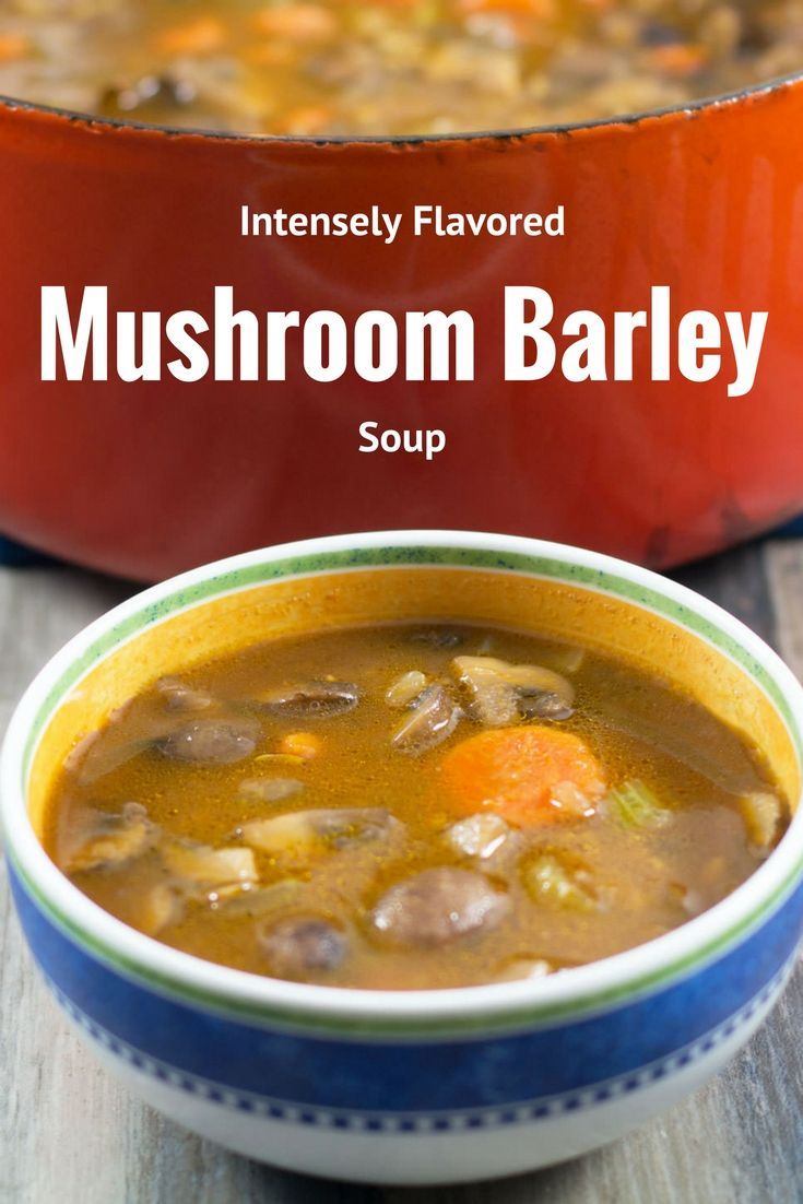 This Mushroom Barley Soup packs a whole lot of taste into a bowl. And it's vegan too! Full of umami without any meat. Come 'n get it. Perfect for a cold day.