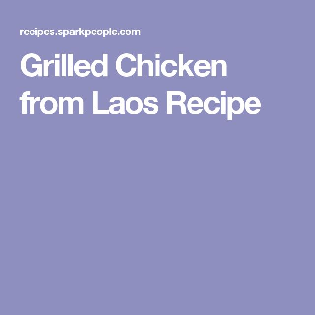 Grilled Chicken from Laos Recipe