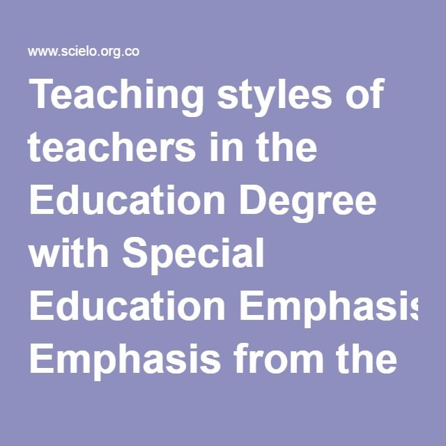 Teaching styles of teachers in the Education Degree with Special Education Emphasis from the Universidad Pedagógica Nacional