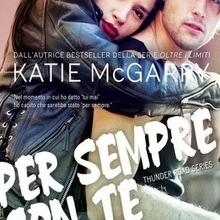 Per sempre con te Katie McGarry
