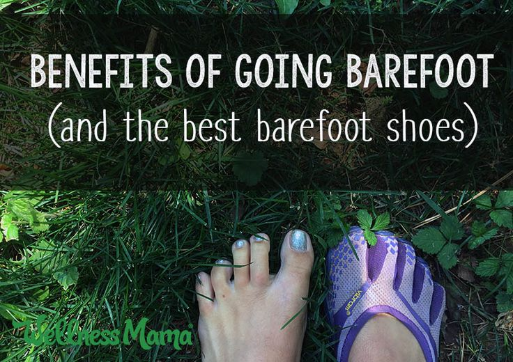 Going barefoot helps the body develop good walking and movement patterns. When true barefoot isn't an option, barefoot shoes are a great alternative!