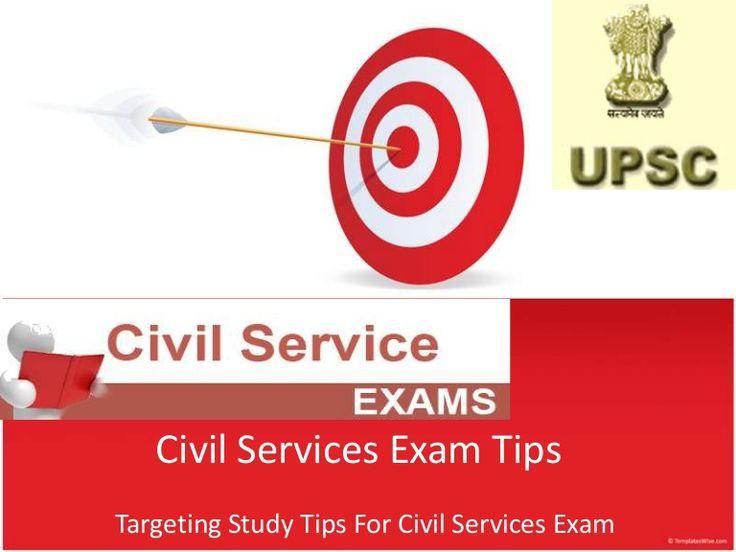 Civil Services Exam Tips, How To Prepare For Civil Services Exam by Ankit Pareek via slideshare