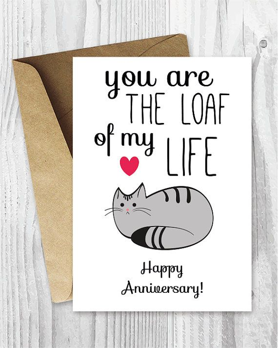 Anniversary Cards Printable Anniversary Card Cat Loaf Funny