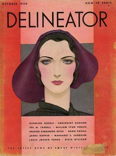 The Delineator, October, 1930 (Dawn Powell has something in this issue) http://www.flickr.com/photos/gatochy/3105192211/in/set-72157594308482228/