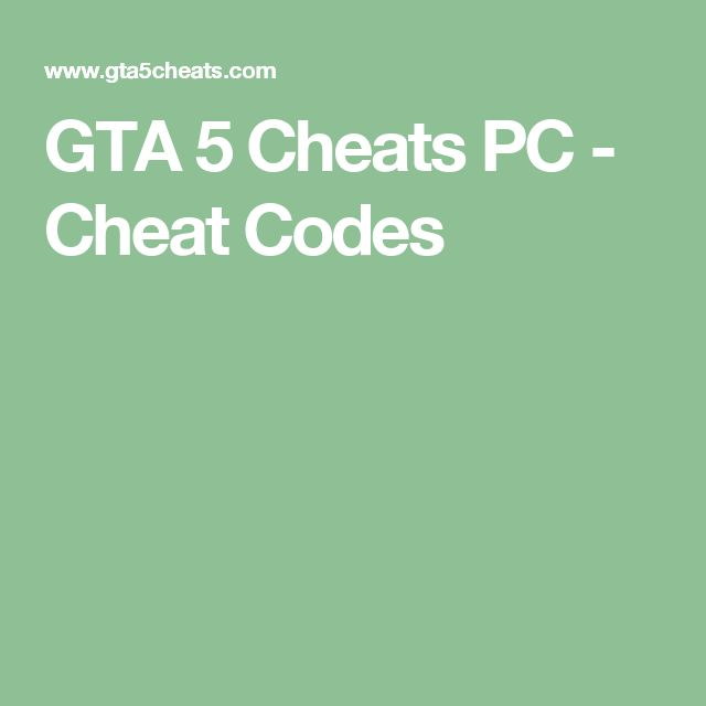 GTA 5 Cheats PC - Cheat Codes