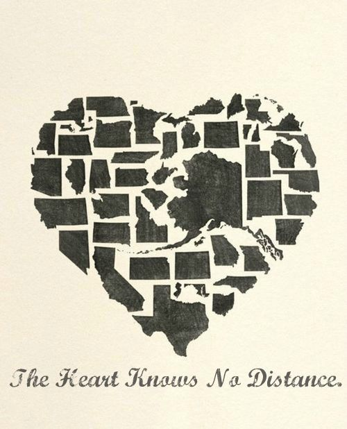 The Heart Knows No DistanceFriends, Heart, Quotes, Maps, Alaska, Long Distance, A Tattoo, Military Families, United States