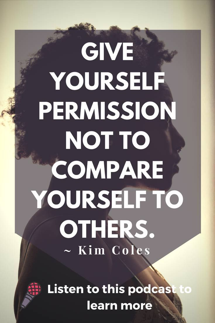 It S Ok To Be Who You Are Wisdom From Kim Coles With Images Empowerment Quotes Entrepreneur Quotes Women Quotes
