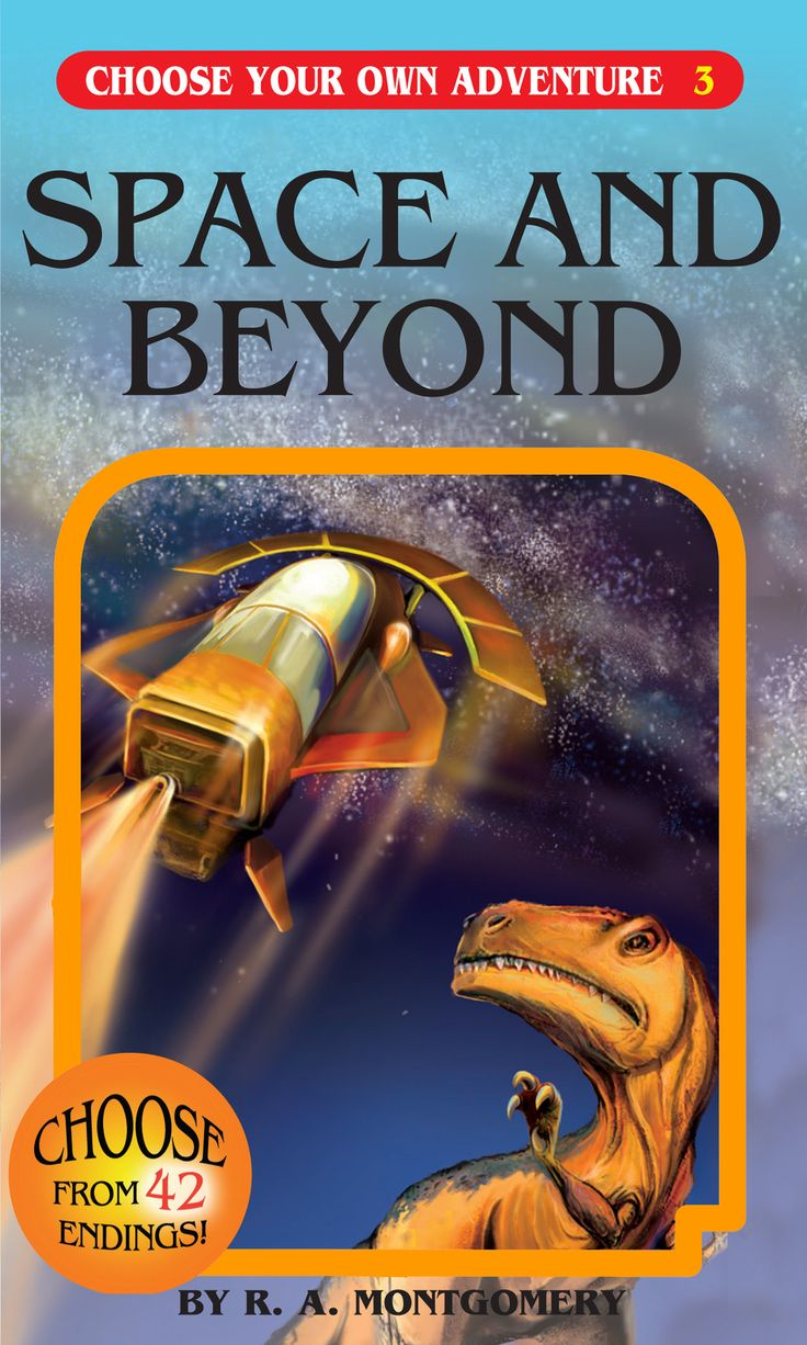 Choose Your Own Adventure Book-Space and Beyond