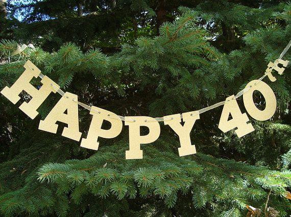 Happy 40th Birthday Banner - Birthday Garland - 40th Party Garland