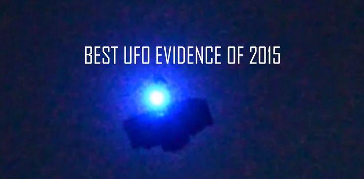 Best UFO Evidence of 2015