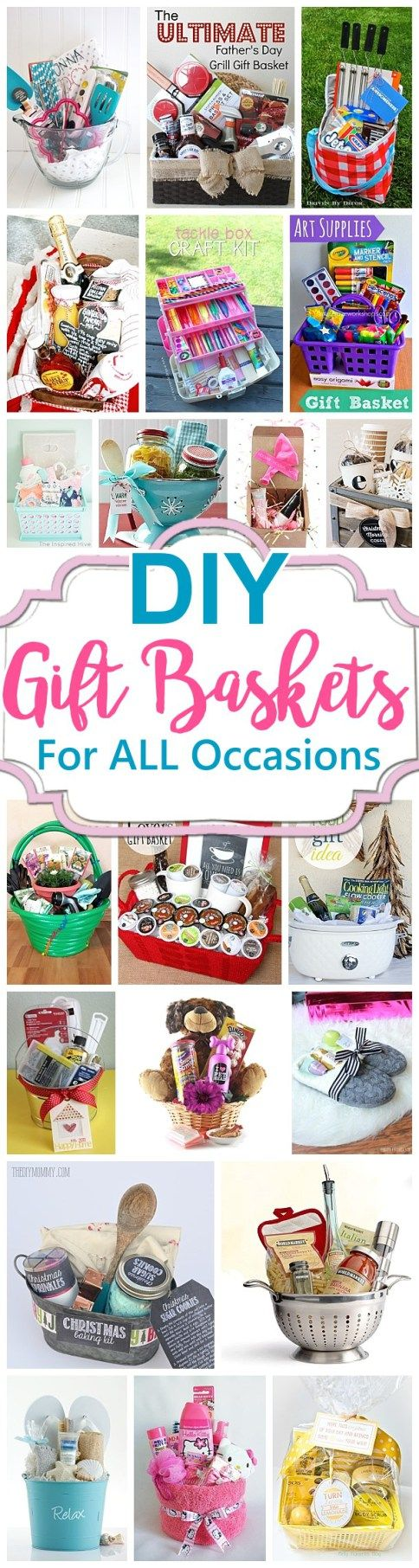 Do it Yourself Gift Baskets Ideas for Any and All Occasions - Perfect DIY Gift Baskets for Christmas - Birthdays - Thank You Gifts - Housewarmings - Baby Showers or anytime More
