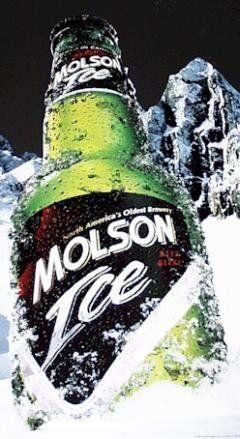 Molson Ice beer.