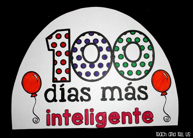 100 Days of school in Spanish activities for bilingual and dual language classrooms.