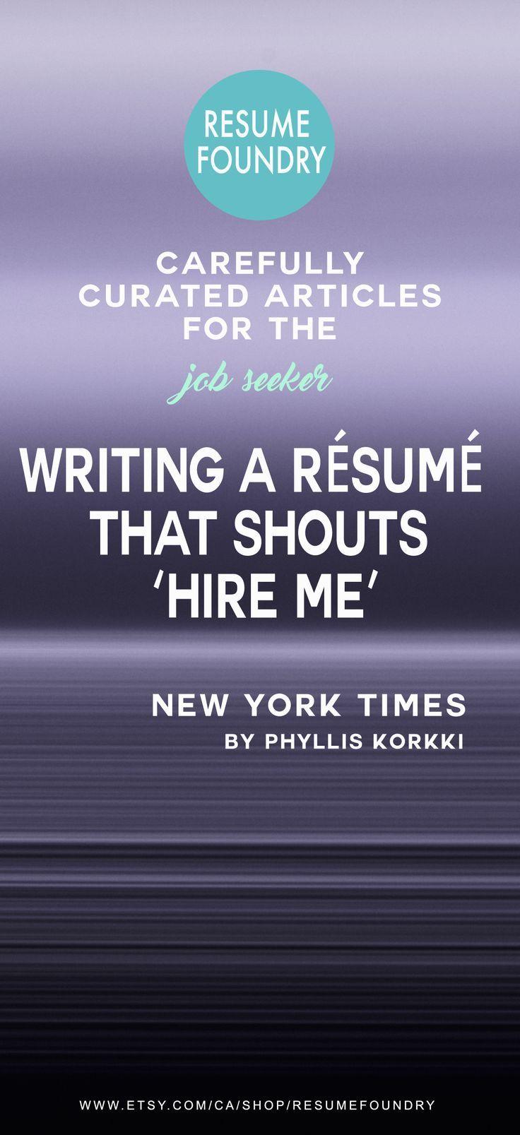 Writing a Résumé That Shouts 'Hire Me' Resume, Writing