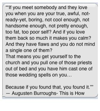 Love & marriage quotes Augusten Burroughs and if you need a wedding minister call me at (310) 882-5039