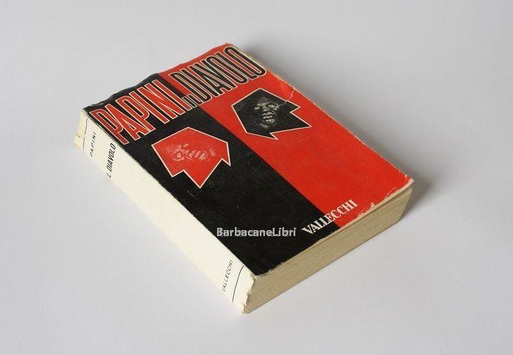 Giovanni Papini, Il diavolo. Appunti per una futura diabologia, Vallecchi, 1953.  #barbacanelibri #libri #giovannipapini #libriusati #librirari #fuoricatalogo #vallecchi #diavolo
