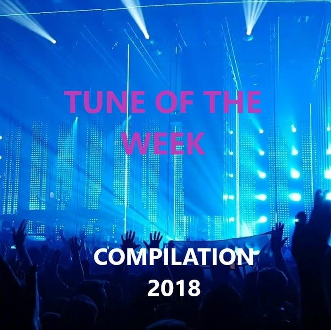 A State Of Trance Tune Of The Week Compilation 2018
