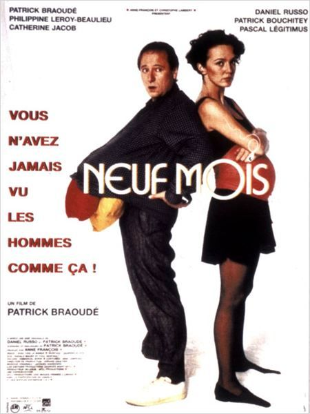 Neuf mois (1994) - Patrick Braoudé - Philippine Leroy-Beaulieu