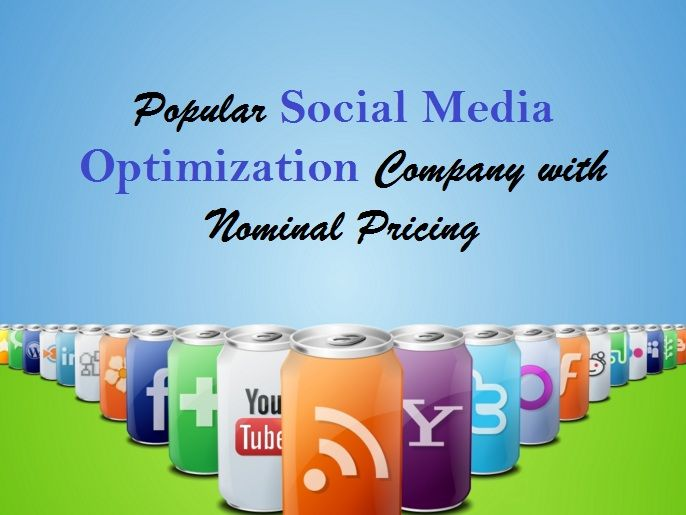 Popular #SocialMediaOptimization Company with Nominal Pricing – #SEO #SMM #socialmedia