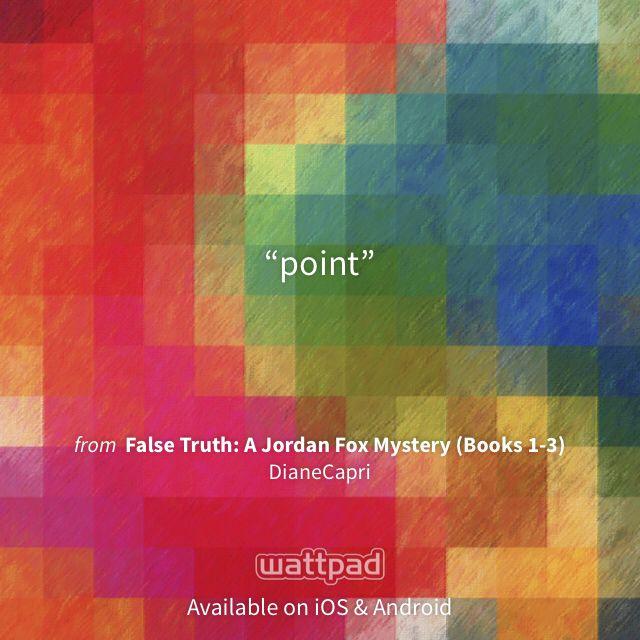 "I'm reading ""False Truth: A Jordan Fox Mystery (Books 1-3)"" on #Wattpad. http://w.tt/1FnSoNU #mysterythriller #quote"