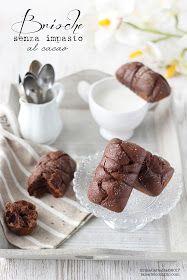 La tana del coniglio: Brioche senza impasto al cacao