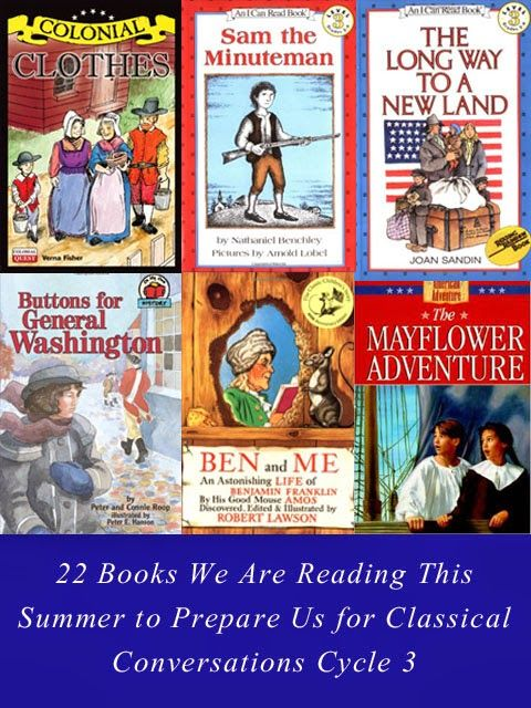 The Joy of Homemaking: 24 Books We Are Reading This Summer to Prepare Us for Classical Conversations Cycle 3