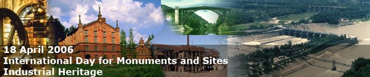 INDUSTRIAL HERITAGE SITES FROM WORLD MONUMENTS FUND WATCH LISTS 1996-2006