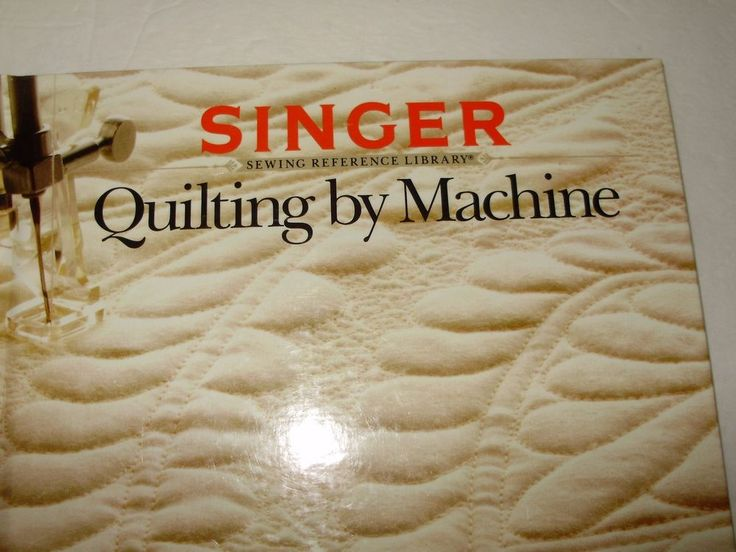 Quilting by Machine (1990, Hardcover) Singer Sewing Reference Library