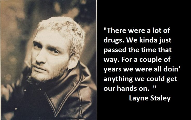 10-layne-staley-quotes