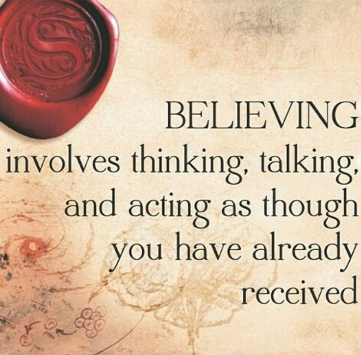 Believing involves thinking, talking and actin as though you have already recieved.  http://www.vickygeorgiadis.com/TotalShortcutPinterest