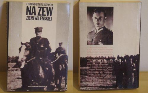 Edmund Banasikowski, Na zew Ziemi Wileńskiej