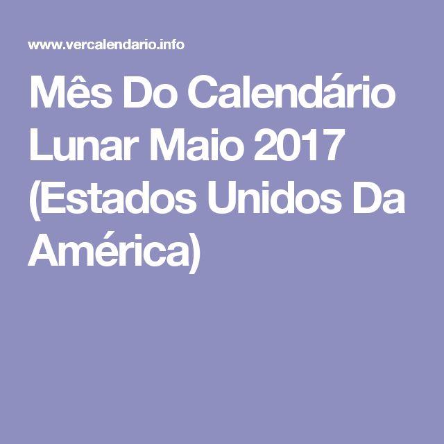 Mês Do Calendário Lunar Maio 2017 (Estados Unidos Da América)
