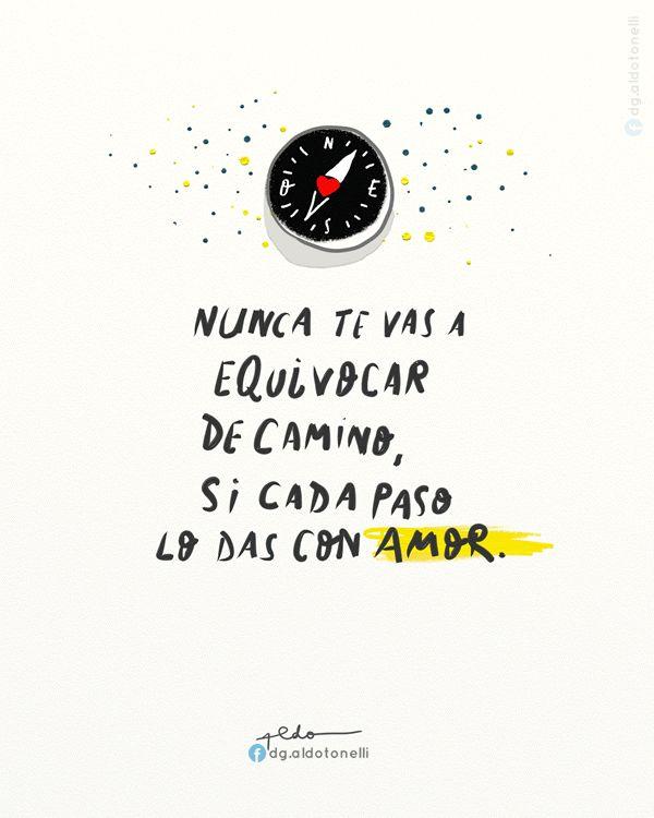Palabras de Amor y de Aliento ❤ Aldo Tonelli