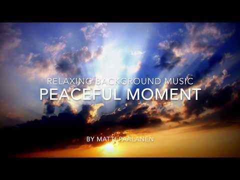 Soft Music - Peaceful Moment - YouTube