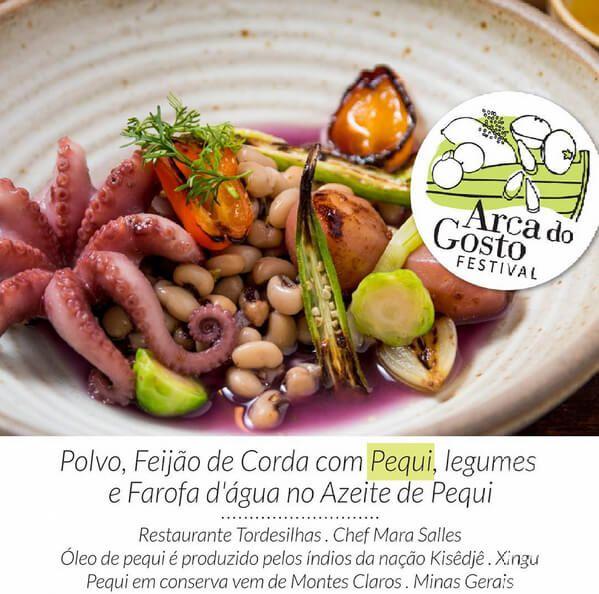 Festival Arca do Gosto_ chef Mara Salles – restaurante Tordesilhas - Polvo, feijão de corda com pequi, legumes e farofa d'água no azeite de pequi (produzido pelos índios da nação Kisêdjê do Xingu)