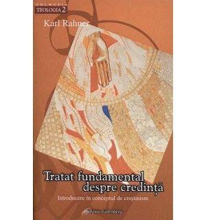Tratat fundamental despre credinţă. Introducere în conceptul de creştinism