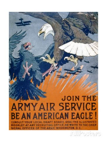 """Join the Army Ai""Join the Army Air Service, Be an American Eagle!"", c.1917   by Charles Livingston Bull. Poster from AllPosters.com, $49.99"