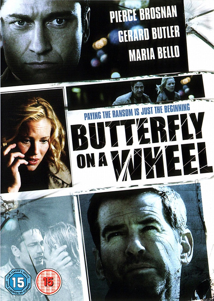 Butterfly On A Wheel - maybe not the best film ever, but definitly a Strong powerplay. The love for a child, and how it can make you both fragile and strong.