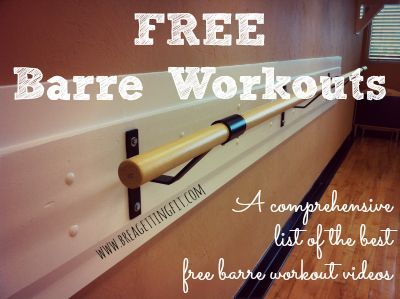 FREE Barre Workouts from Bar Method, Tracy Anderson, Xtend Barre...