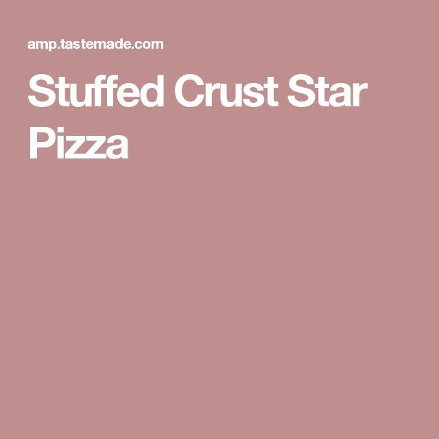 Stuffed Crust Star Pizza