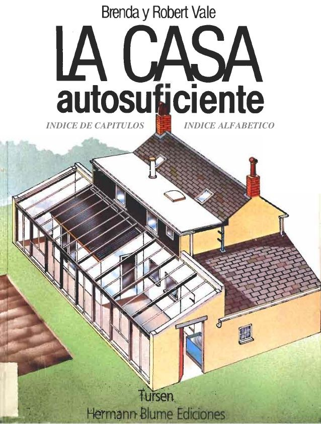 12 best images about casas autosuficientes on pinterest recycling ontario and other Casa prefabricada ecologica autosuficiente