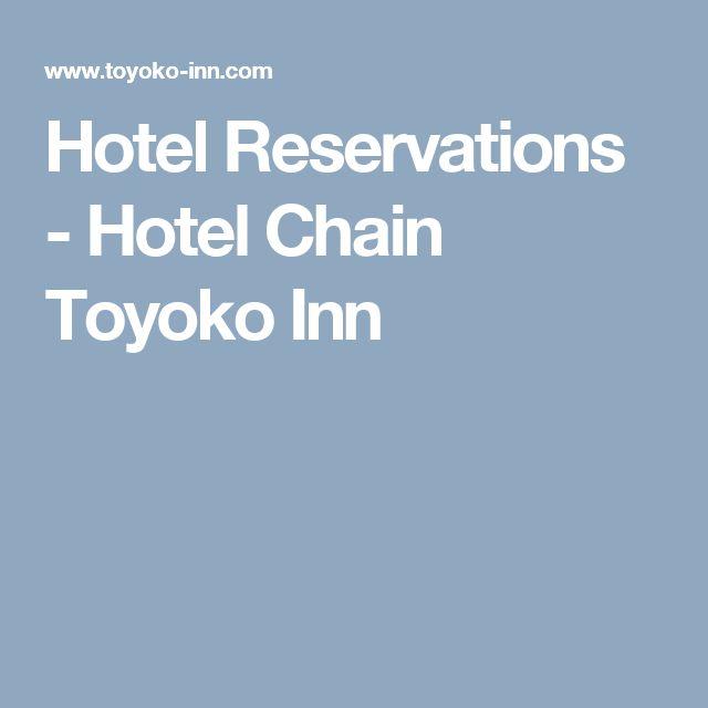 Hotel Reservations - Hotel Chain Toyoko Inn