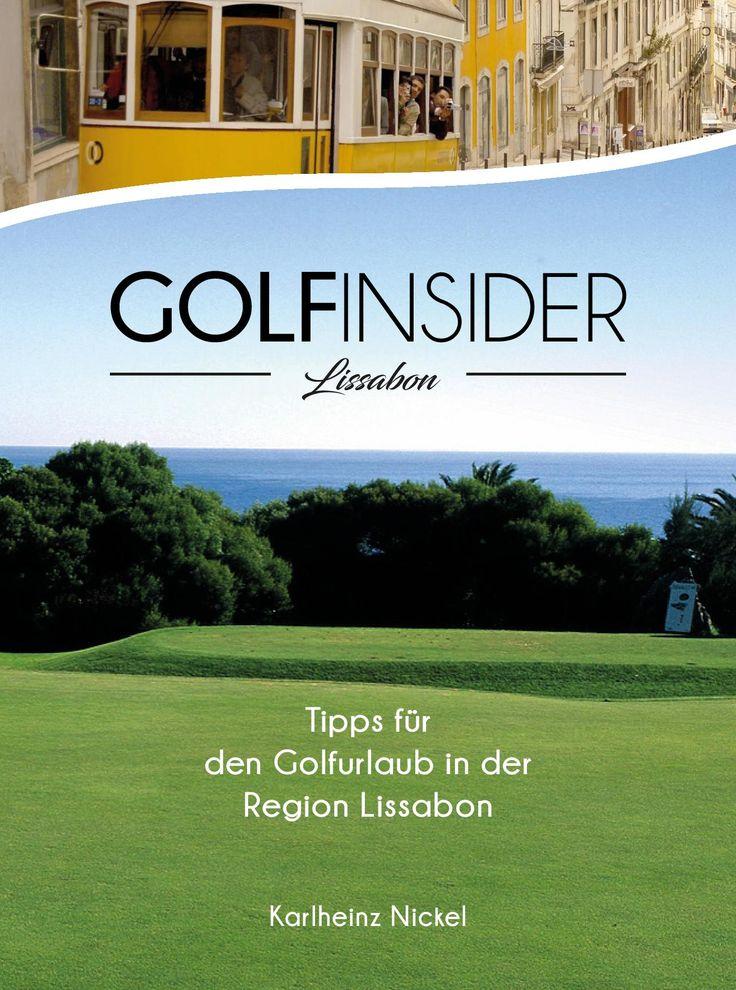 Reiseführer für Golfer in der Region Lissabon
