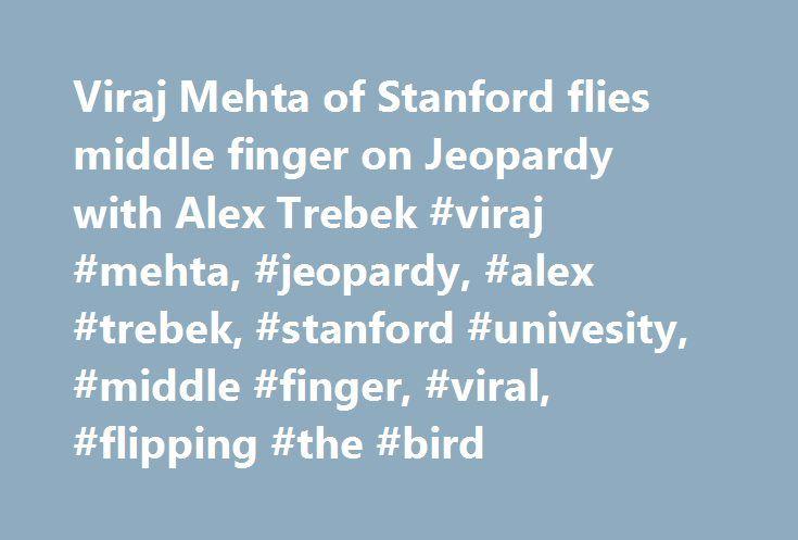 "Viraj Mehta of Stanford flies middle finger on Jeopardy with Alex Trebek #viraj #mehta, #jeopardy, #alex #trebek, #stanford #univesity, #middle #finger, #viral, #flipping #the #bird http://kansas-city.nef2.com/viraj-mehta-of-stanford-flies-middle-finger-on-jeopardy-with-alex-trebek-viraj-mehta-jeopardy-alex-trebek-stanford-univesity-middle-finger-viral-flipping-the-bird/  # Stanford University student Viraj Mehta, with Alex Trebek, competed for $100,000 in the 2017 edition of the ""Jeopardy""…"