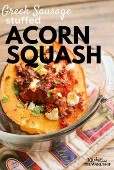 This savory Greek sausage stuffed acorn squash is perfect for a weeknight meal or fancy enough for entertaining guests. Bonus - kids love it too!
