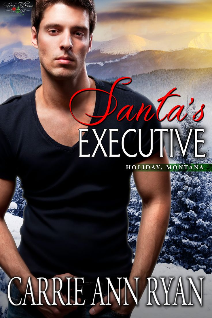 Santa's Executive - Holiday, Montana Book 2: Worth Reading, Executive Holiday, Santa Executive, Book Worth, Anne Ryan, Montana Series, Book Reading, Carrie Anne, The Holiday