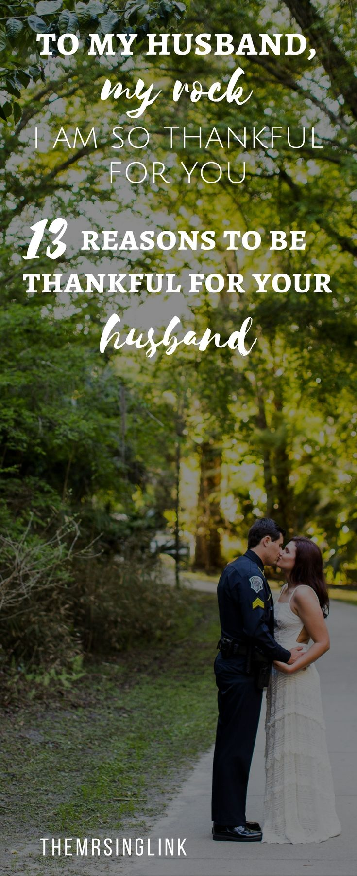 To My Husband My Rock I Am So Thankful For You Reasons To Be