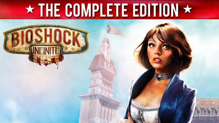 cool BioShock Infinite The Complete Edition Launch Trailer