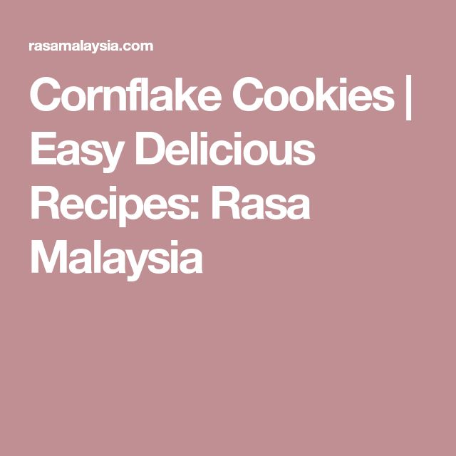 Cornflake Cookies | Easy Delicious Recipes: Rasa Malaysia
