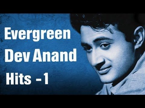 Evergreen Dev Anand Hits - Part 1 - Best of Dev Anand Songs - YouTube